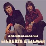 Gilberto e Gilmar - Gilberto & Gilmar - O Menino De Ouro Fino (1974)