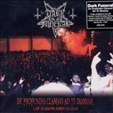 Dark Funeral - De Profundis Clamavi Ad Te Domine (Live Album)