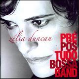Zélia Duncan - Pré Pós Tudo Bossa Band