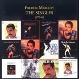 Freddie Mercury - THE SINGLES 1973 - 1985