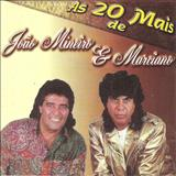 João Mineiro e Marciano - As Vinte Mais