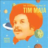 Tim Maia - Tim Maia- (2012) Nobody Can Live Forever  Projeto Chernobyl