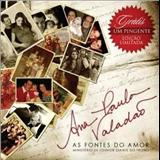 Ana Paula Valadão - As Fontes do Amor