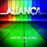 Andre Valadão - Aliança