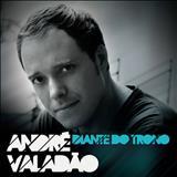 Andre Valadão - Diante do Trono