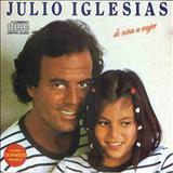 Julio Iglesias - De Niña a Mujer (Brazil Edition)