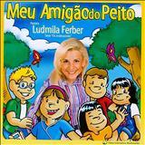 Ludmila Ferber - Meu Amigão do Peito