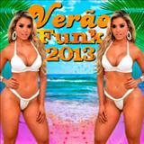 Funk 2013 - Verão Funk 2013