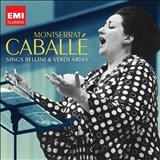 Montserrat Caballé - MONTSERRAT CABALLÉ- ARIAS DE BELLINI
