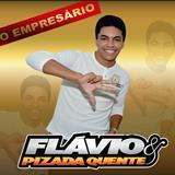 Flavio E Pizada Quente