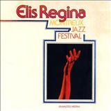 Elis Regina - Elis Regina - 1982 - Montreux Jazz Festival (Ao Vivo)