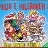 Renato Fechine - Folia e Fuleiragem Volume 2