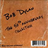 Bob Dylan - The 50th Anniversary Collection (CD 01)