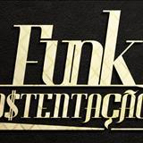funk ostentaçao