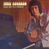 José Augusto - Nada Nos Va a Separar