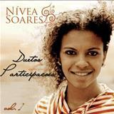 Nívea Soares - Duetos & Participações Vol. 1