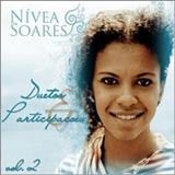 Nívea Soares - Nívea Soares - Duetos & Participações - Vol. 2 (2009)