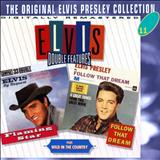 Elvis Presley - Flaming Star - Follow That Dream - Wild in the Country
