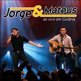 Jorge e Mateus - Ao Vivo Em Goiânia