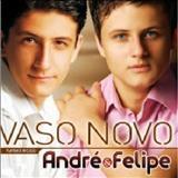 André e Felipe - André e Felipe.  Vaso novo