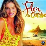 Novelas - Flor do Caribe ( Nacional )