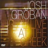 Josh Groban - Classic - Josh Groban - Live At The Greek