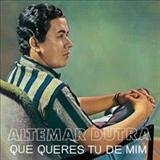 Altemar Dutra - Altemar Dutra1964 - Que queres tu de mim