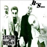 System Of A Down - B-Sides