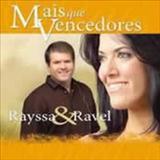 RAYSSA E RAVEL - Mais que vencedores HQ