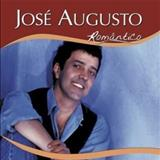 José Augusto - José Augusto Romântico