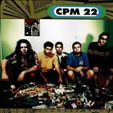 CPM 22 - CPM 22