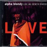 Alpha Blondy - Alpha Blondy - Live au zenith (paris)