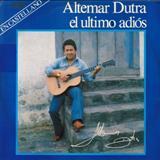 Altemar Dutra -  El último adios
