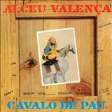 Alceu Valença - CAVALO DE PAU