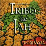 Tribo de Jah - tribo de jah - essencial