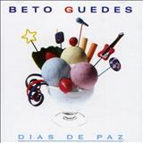 Beto Guedes - Dias de Paz