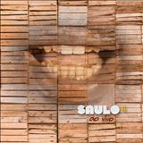 Saulo Fernandes  - Saulo Ao Vivo