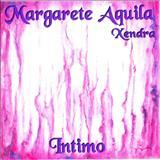 Margarete Aquila - Íntimo