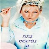 Xuxa - Xuxa Inéditas 16