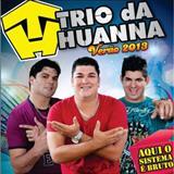 Trio da Huanna - Trio da Huanna- VERÃO 2014 (NOVAS) T@S