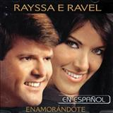 RAYSSA E RAVEL - Enamorándote