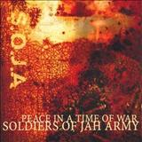 S.O.J.A - Peace in a Time Of War