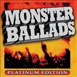 Monster Ballads - Monster Ballads: Platinum Edition (Disco 1)