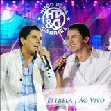 Hugo Pena & Gabriel - Estrela (Ao Vivo)