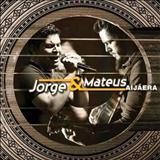 Jorge e Mateus - Aí Já Era
