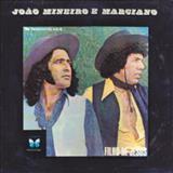João Mineiro e Marciano - Filho de jesus