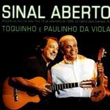 Paulinho da Viola -  Toquinho e Paulinho da Viola - Sinal Aberto (cds2)