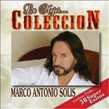 Marco Antonio Solis - La Mejor Coleccion