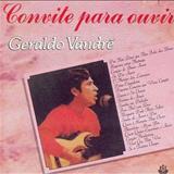 Geraldo Vandré - Convite para Ouvir