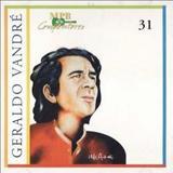 Geraldo Vandré - MPB Compositores